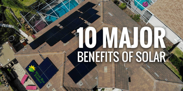 Going Solar: 10 Major Benefits of Solar Power for Your Home